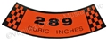 65-67 289-2V BLACK/ORANGE AIR CLEANER DECAL