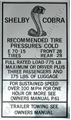 67-68 SHELBY TIRE PRESSURE DECAL(HI SPEED)