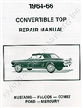 64 1/2-66 CONVERTIBLE TOP REPAIR MANUAL