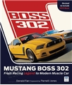MUSTANG BOSS 302 BOOK - FROM RACING LEGEND TO MODERN MUSCLE CAR