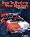 HOW TO RESTORE YOUR MUSTANG BOOK
