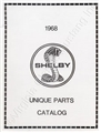 68 SHELBY UNIQUE PARTS MANUAL