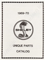 69-70 SHELBY UNIQUE PARTS MANUAL