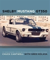 Shelby Mustang GT350:  My Years Designing, Testing and Racing Carroll's Legendary Mustangs - Hardcover Book