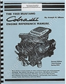 1969 COBRA JET ENGINE REFERENCE MANUAL