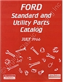 JULY 1966 FORD STANDARD AND UTILITY PARTS CATALOG