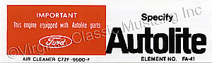 67-68 390 AUTOLITE AIR CLEANER REPLACEMENT PARTS DECAL