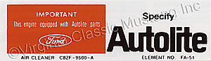 68-69 200 AUTOLITE REPLACEMENT PARTS AIR CLEANER DECAL