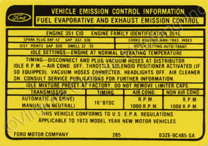 73 351-4V (AFTER 1-73) EMISSION DECAL D3ZE-9C485SA