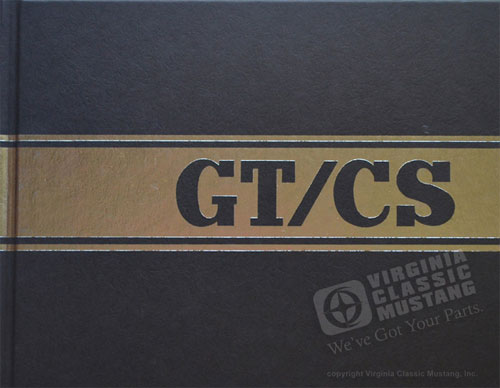 MUSTANG GT/CS RECOGNITION GUIDE AND OWNERS MANUAL