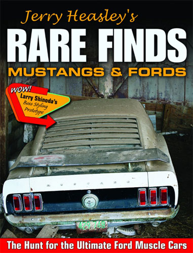 JERRY HEASLEY'S RARE FINDS:  MUSTANGS AND FORDS BOOK