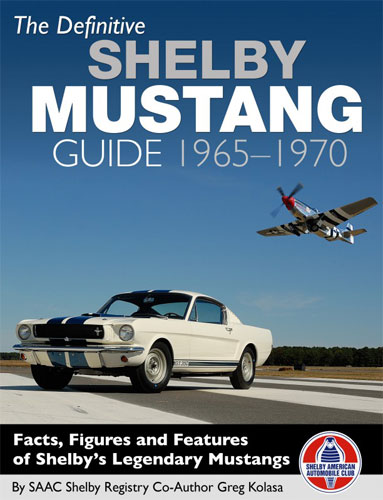 THE DEFINITIVE SHELBY MUSTANG GUIDE: 1965-1970  HARDBACK BOOK