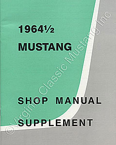 64 1/2 SHOP MANUAL SUPPLEMENT ONLY