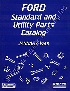 JANUARY 1965 FORD STANDARD AND UTILITY PARTS CATALOG