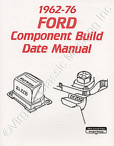 62-76 FORD COMPONENT BUILD DATE MANUAL