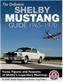 THE DEFINITIVE SHELBY MUSTANG GUIDE: 1965-1970  SOFTBACK BOOK