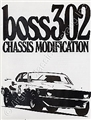 BOSS 302 CHASSIS MODIFICATION MANUAL