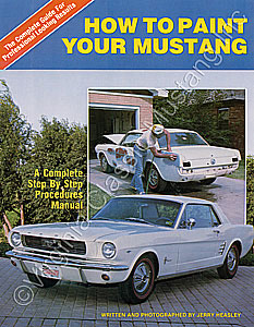 HOW TO PAINT YOUR MUSTANG BOOK